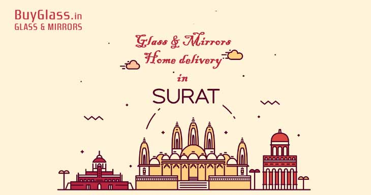 Glass & Mirror home delivery in Surat, Gujarat commenced